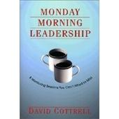 Business Bestsellers: Monday Morning Leadership