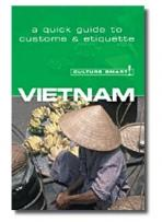 Travel: Culture Smart Vietnam
