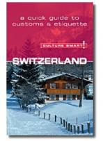Travel: Culture Smart Switzerland