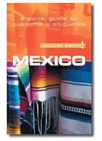 Travel: Culture Smart Mexico
