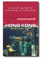 Travel: Culture Smart Hong Kong