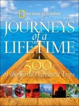 500 Journeys of A Lifetime: The World's Greatest Trips