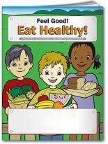 Coloring Book: Feel Good! Eat Healthy!