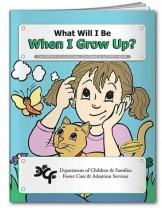 Coloring Book: What Will I Be When I Grow Up?