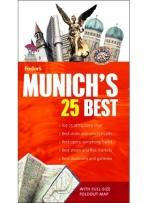 Travel Guides: Fodor's Munich's 25 Best