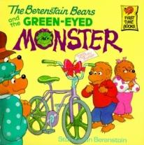 Children: The Berenstain Bears & The Green-Eyed Monster