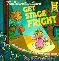 Children: The Berenstain Bears Get Stage Fright