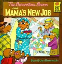 Children: The Berenstain Bears & Mama's New Job