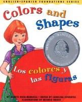 Bilingual: Colors & Shapes/Los Colores Y Las Figuras