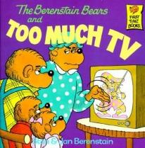 Children: The Berenstain Bears & Too Much TV