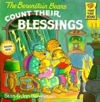Children: The Berenstain Bears Count Their Blessings