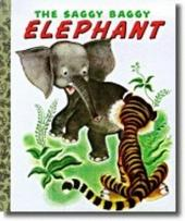 Little Golden Book: Saggy Baggy Elephant