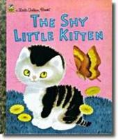 Little Golden Book: Shy Little Kitten