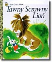 Little Golden Book: Tawny Scrawny Lion