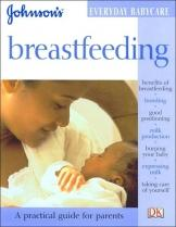Breastfeeding (Johnson's Everyday Babycare Series)
