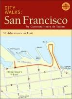 Travel: City Walks: San Francisco: 50 Adventures On Foot