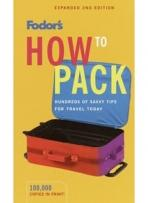 Travel Guides: Fodor's How to Pack