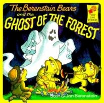 Children: The Berenstain Bears & The Ghost of The Forest