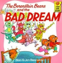 Children: The Berenstain Bears & The Bad Dream