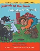 Bilingual: Animals At The Farm / Animales de La Granja