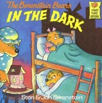 Children: Berenstain Bears in The Dark