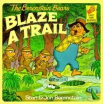 Children: The Berenstain Bears Blaze A Trail