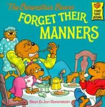 Children: The Berenstain Bears Forget Their Manners