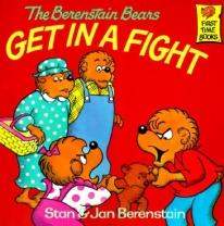 Children: The Berenstain Bears Get in A Fight