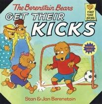 Children: The Berenstain Bears Get Their Kicks