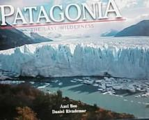 Travel: Patagonia: The Last Wilderness