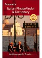 Travel: Frommer's Italian PhraseFinder & Dictionary